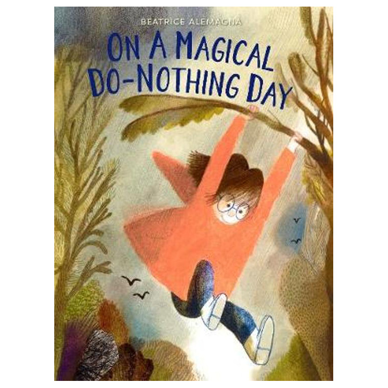 Beatrice Alemagne - On a magical do-nothing day